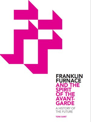 cover image of Franklin Furnace and the Spirit of the Avant-Garde