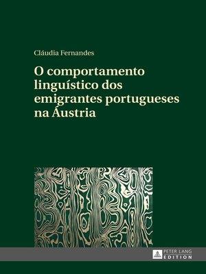cover image of O comportamento linguístico dos emigrantes portugueses na Áustria