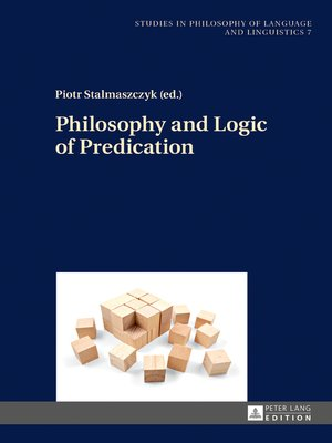 cover image of Philosophy and Logic of Predication