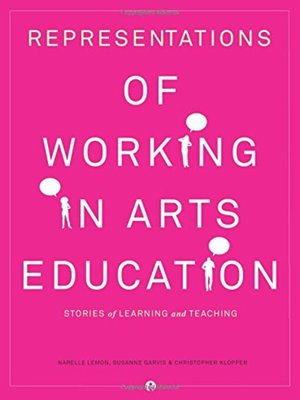 cover image of Representations of Working in Arts Education