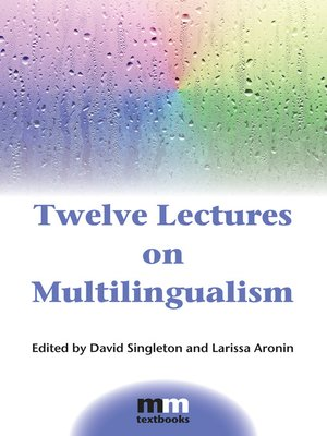 cover image of Twelve Lectures on Multilingualism