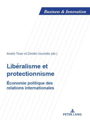 cover image of Libéralisme et protectionnisme