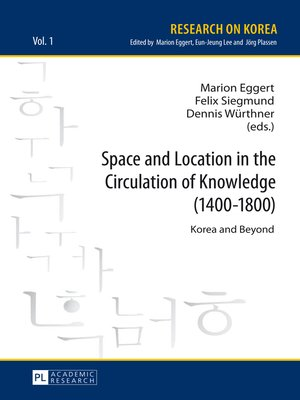 cover image of Space and Location in the Circulation of Knowledge (14001800)