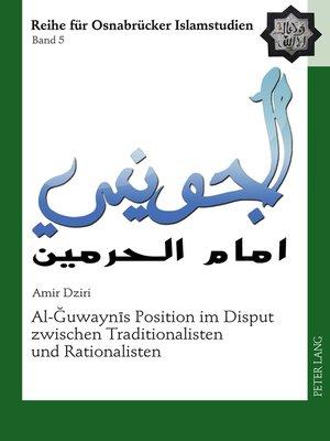 cover image of Al-uwaynīs Position im Disput zwischen Traditionalisten und Rationalisten