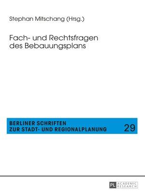cover image of Fach- und Rechtsfragen des Bebauungsplans