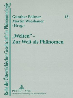 cover image of «Welten»  Zur Welt als Phaenomen