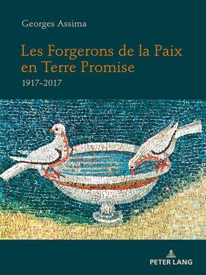 cover image of Les Forgerons de la Paix en Terre Promise