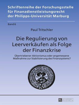 cover image of Die Regulierung von Leerverkaeufen als Folge der Finanzkrise