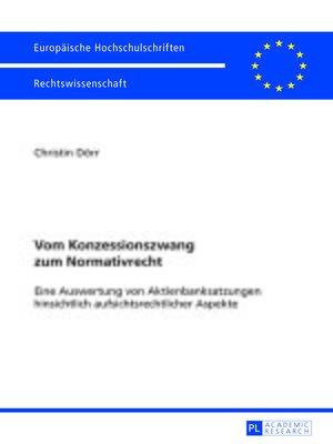 cover image of Vom Konzessionszwang zum Normativrecht