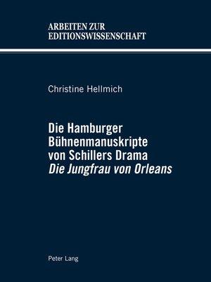 cover image of Die Hamburger Buehnenmanuskripte von Schillers Drama «Die Jungfrau von Orleans»