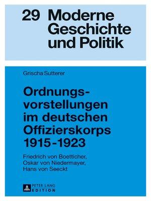 cover image of Ordnungsvorstellungen im deutschen Offizierskorps 19151923