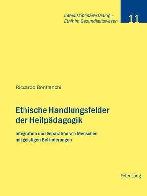 cover image of Ethische Handlungsfelder der Heilpaedagogik