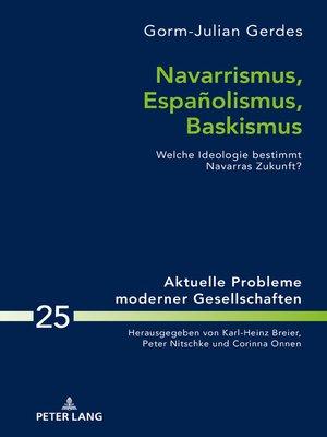 cover image of Navarrismus, Españolismus, Baskismus