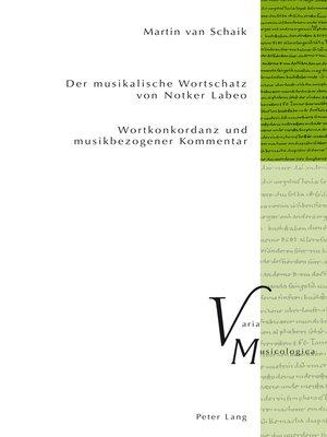 cover image of Der musikalische Wortschatz von Notker Labeo