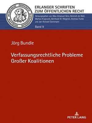 cover image of Verfassungsrechtliche Probleme Großer Koalitionen