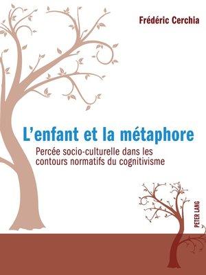 cover image of Lenfant et la métaphore