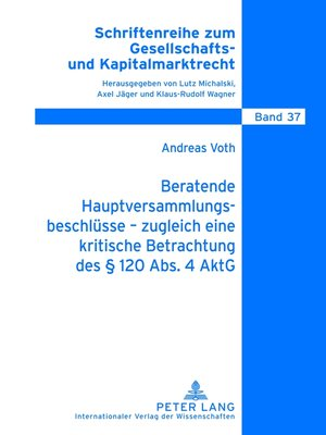 cover image of Beratende Hauptversammlungsbeschluesse  zugleich eine kritische Betrachtung des § 120 Abs. 4 AktG