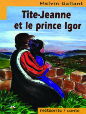 cover image of Tite-Jeanne et le prince Igor