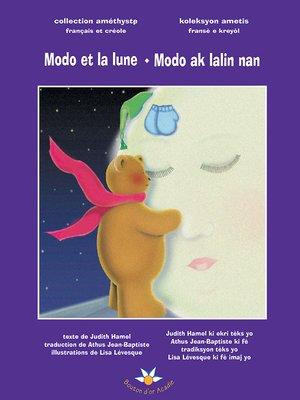 cover image of Modo et la lune Modo ak lalin nan