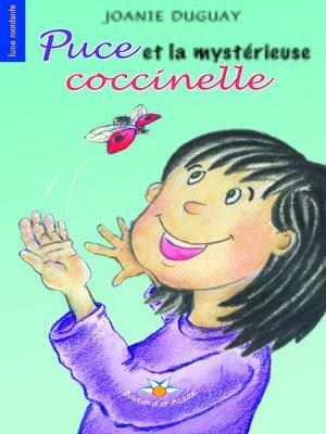 cover image of Puce et la mystérieuse coccinelle