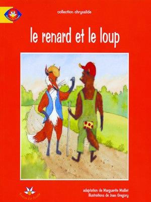 cover image of Le renard et le loup