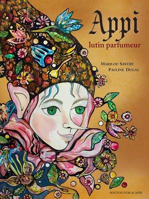 cover image of Appi, lutin parfumeur