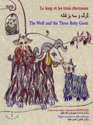 cover image of Le loup et les trois chevreaux...