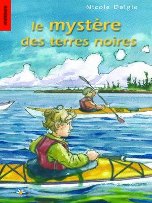 cover image of Le mystère des terres noires