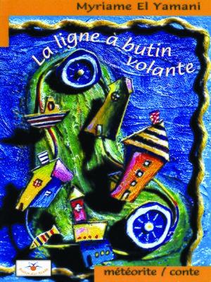cover image of La ligne à butin volante