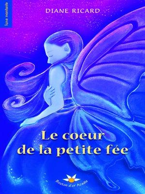 cover image of Le coeur de la petite fée