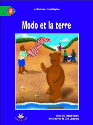 cover image of Modo et la terre