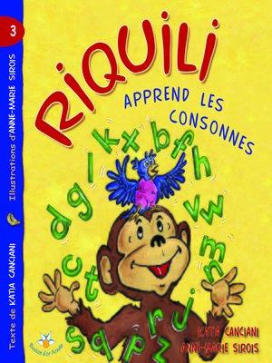 cover image of Riquili apprend les consonnes