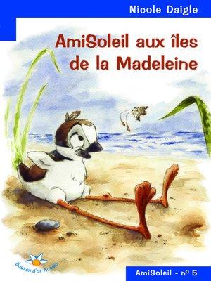 cover image of AmiSoleil aux îles de la Madeleine