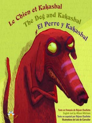 cover image of Le chien et Kakasbal