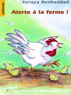 cover image of Alerte à la ferme !