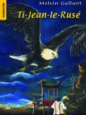 cover image of Ti-Jean-le-Rusé