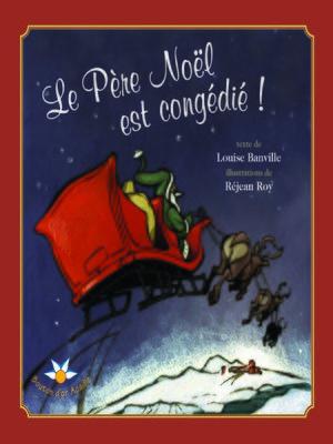 cover image of Le Père Noël est congédié !