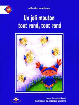 cover image of Un joli mouton tout rond, tout rond