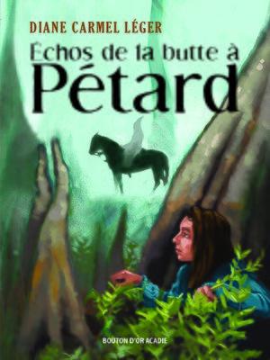 cover image of Échos de la butte à Pétard