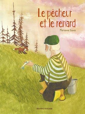 cover image of Le pêcheur et le renard