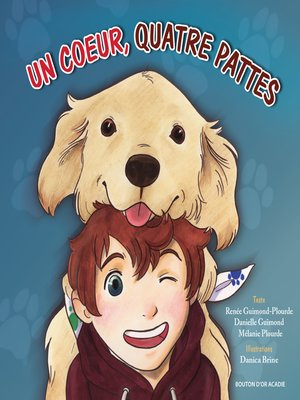 cover image of Un coeur, quatre pattes