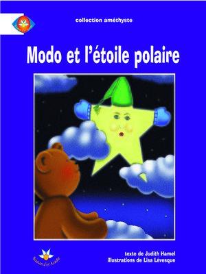cover image of Modo et l'étoile Polaire