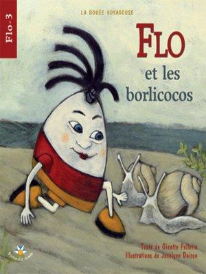 cover image of Flo et les borlicocos