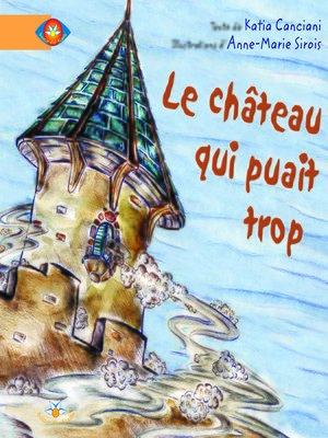 cover image of Le château qui puait trop