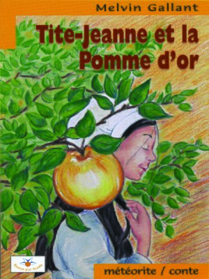 cover image of Tite-Jeanne et la Pomme d'or