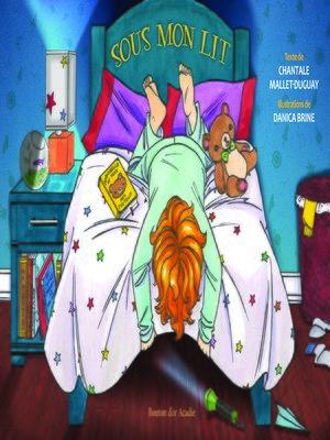 cover image of Sous mon lit