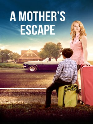 cover image of A Mother's Escape