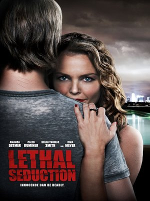cover image of Lethal Seduction