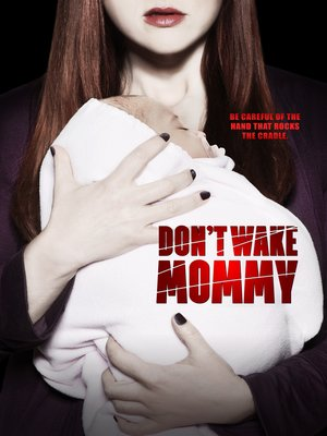 cover image of Don't Wake Mommy