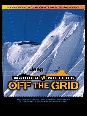 cover image of Warren Miller's Off the Grid